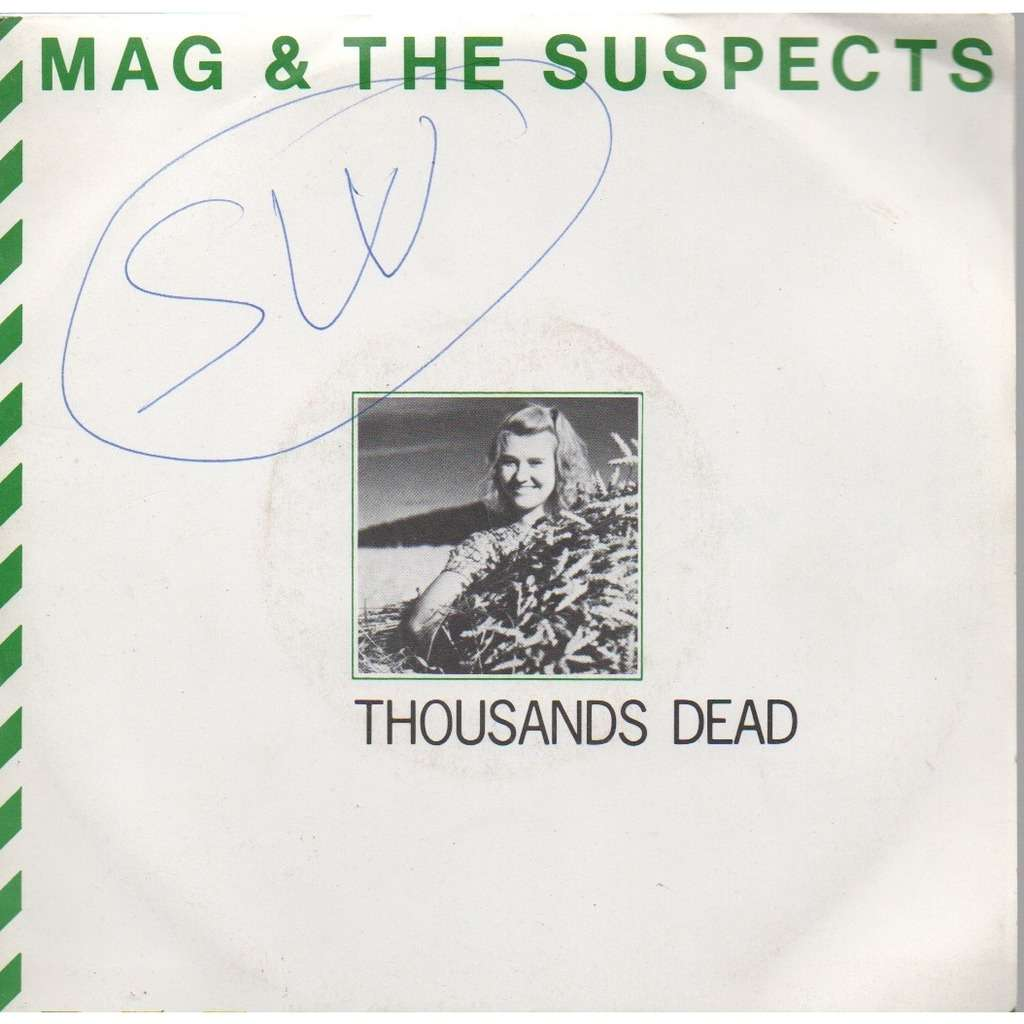 mag and the suspects Thousands Dead / Erection