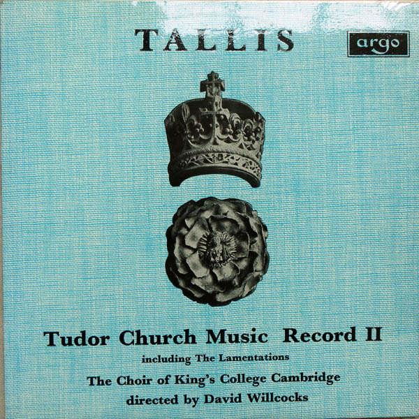 david willcocks Tallis : Tudor church music record II