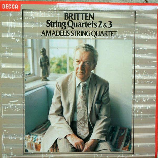 Amadeus String Quartet Britten : String quartets 2 & 3