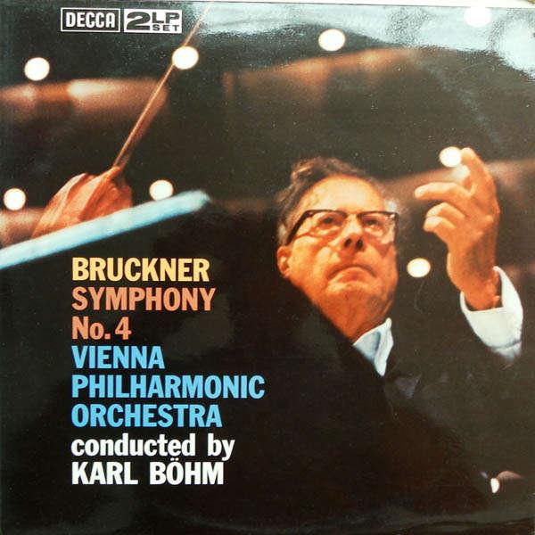 karl bohm Bruckner : Symphonie n°4