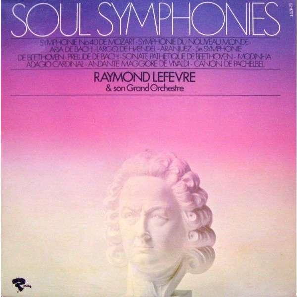 raymond lefevre soul symphonies - Allegro De La 40ème Symphonie De Mozart ....