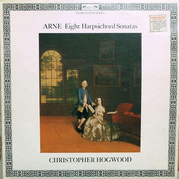 christopher hogwood Arne: Eight harpsichord sonatas