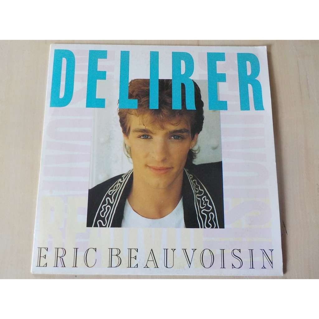 eric beauvoisin delirer / rock star