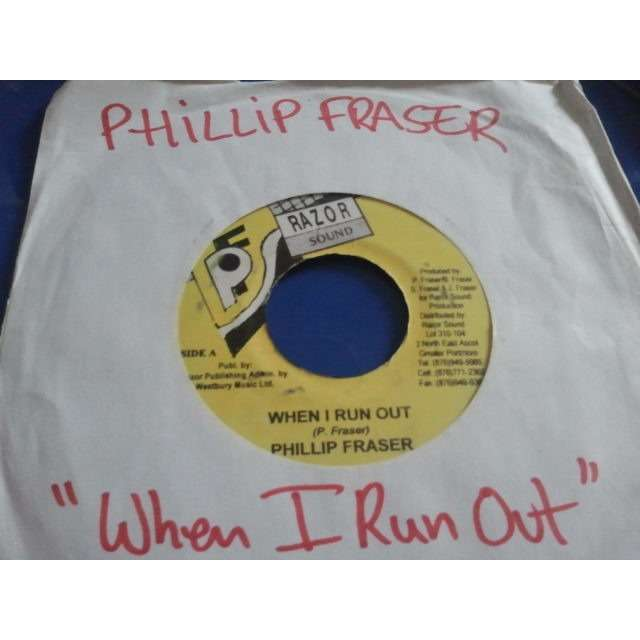 PHILLIP FRASER WHEN I RUN OUT / VERSION