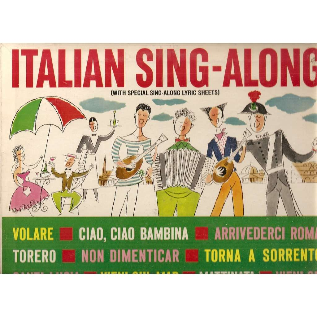 The Italian Street Singers and Orchestra ‎ talian Sing-Along