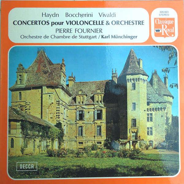 pierre fournier Concertos pour violoncelle et orchestre