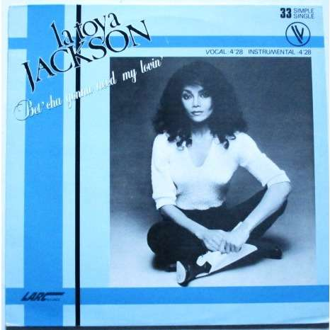 la toya jackson bet cha gonna need my lovin