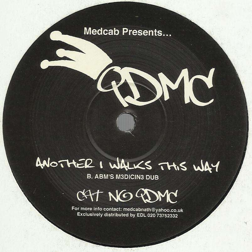 Q.D.M.C. another 1 walks this way , original cut-up / abm's m3dicin3 dub