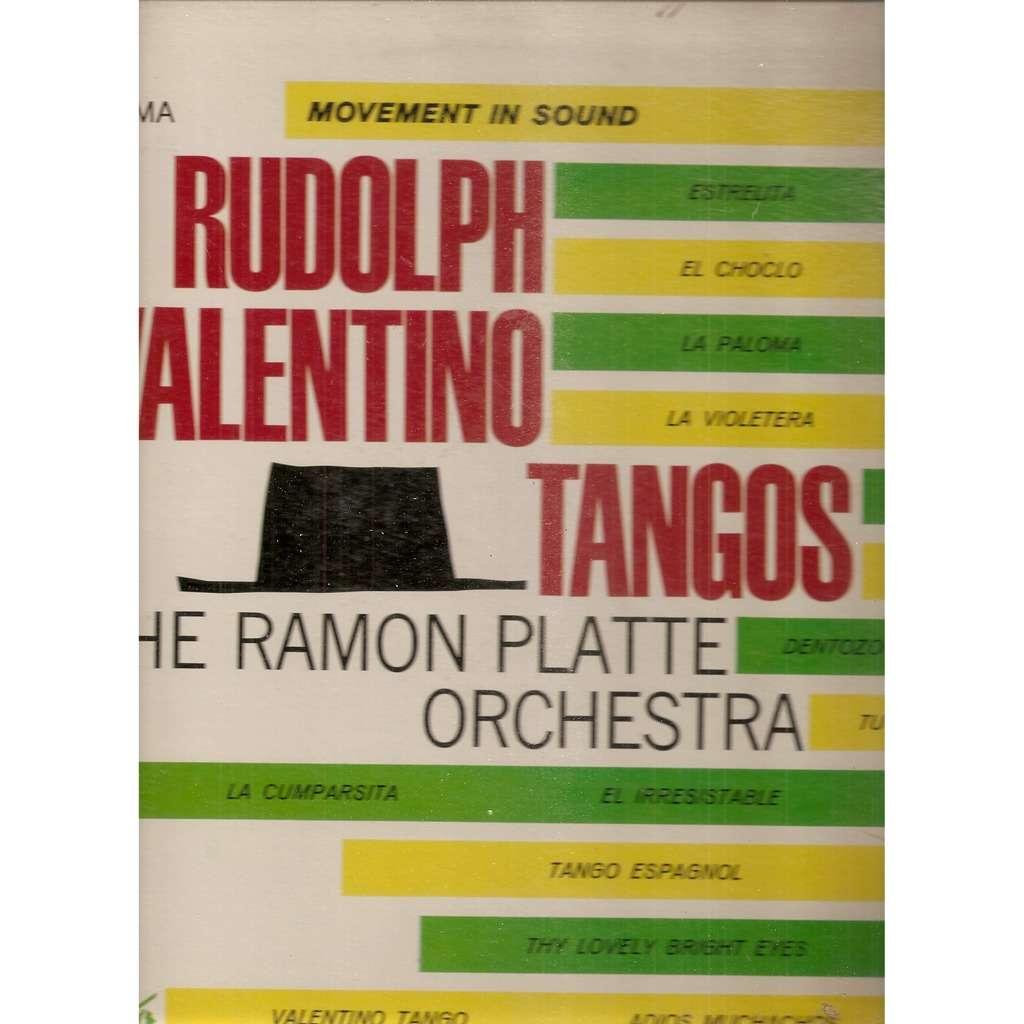 The Ramon Platte Orchestra  Rudolph Valentino Tangos