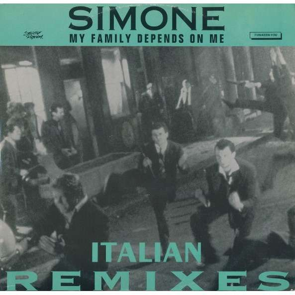 SIMONE my family depends on me , italian remixes - 4mix