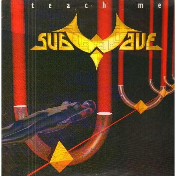 SUBWAVE teach me , club mix / espuma mix