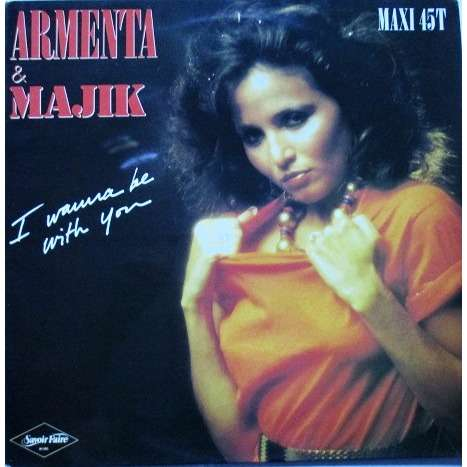 armenta & majik i wanna be with you