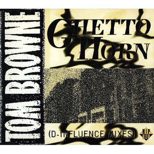 Tom BROWNE ghetto horn - 4mix