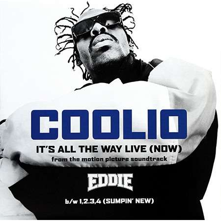 COOLIO it's all the way live (now) - 3mix / 1,2,3,4 sumpin' new - 2mix / the revolution