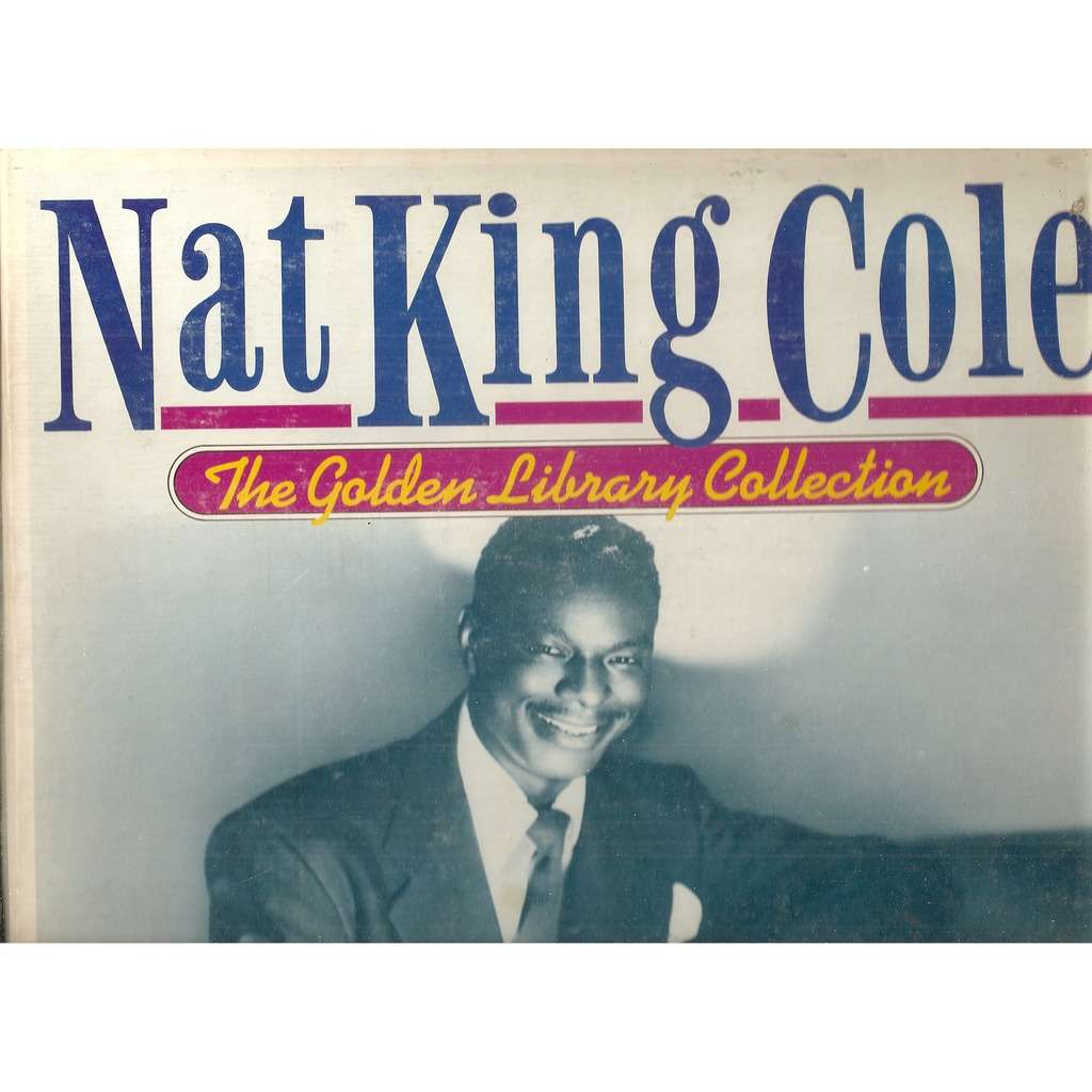 Nat King Cole ‎ The Golden Library Collection