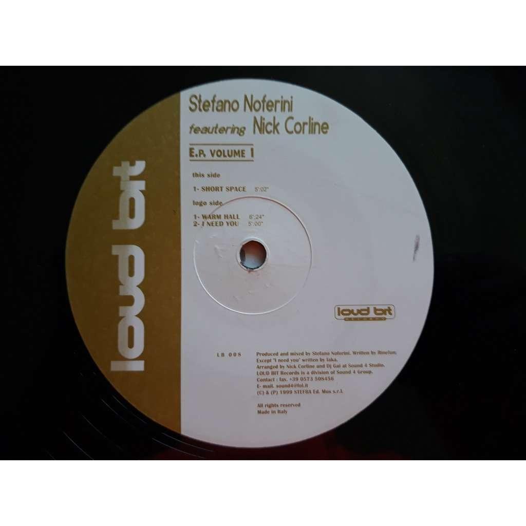 Stefano Noferini Featuring Nick Corline - EP Vol. Stefano Noferini Featuring Nick Corline - EP Vol. 1