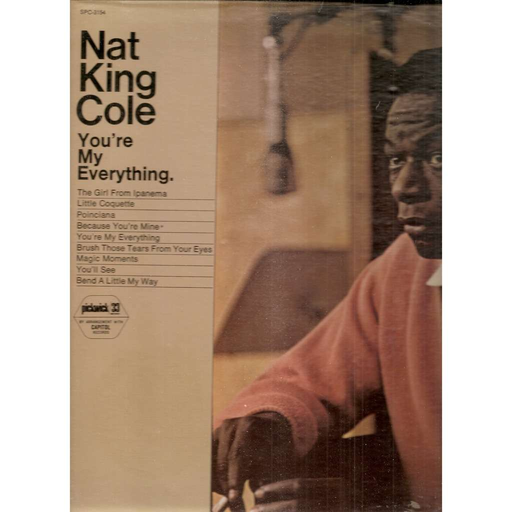 Nat King Cole  You're My Everything