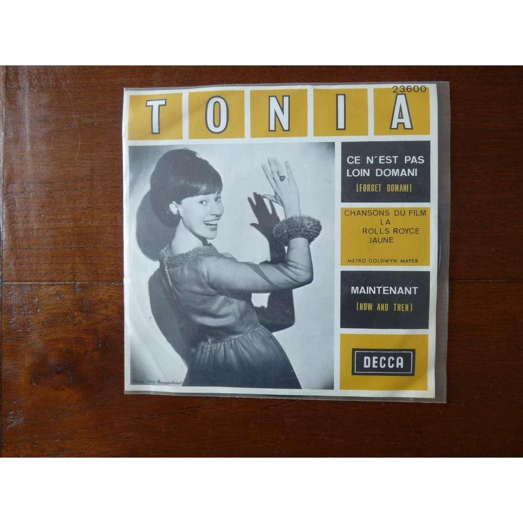 Tonia Ce n'est pas loin domani + 1