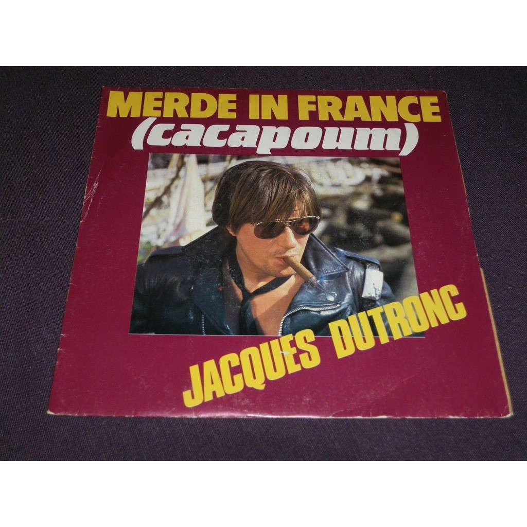 jacques dutronc Merde In France (Cacapoum) / Camisole