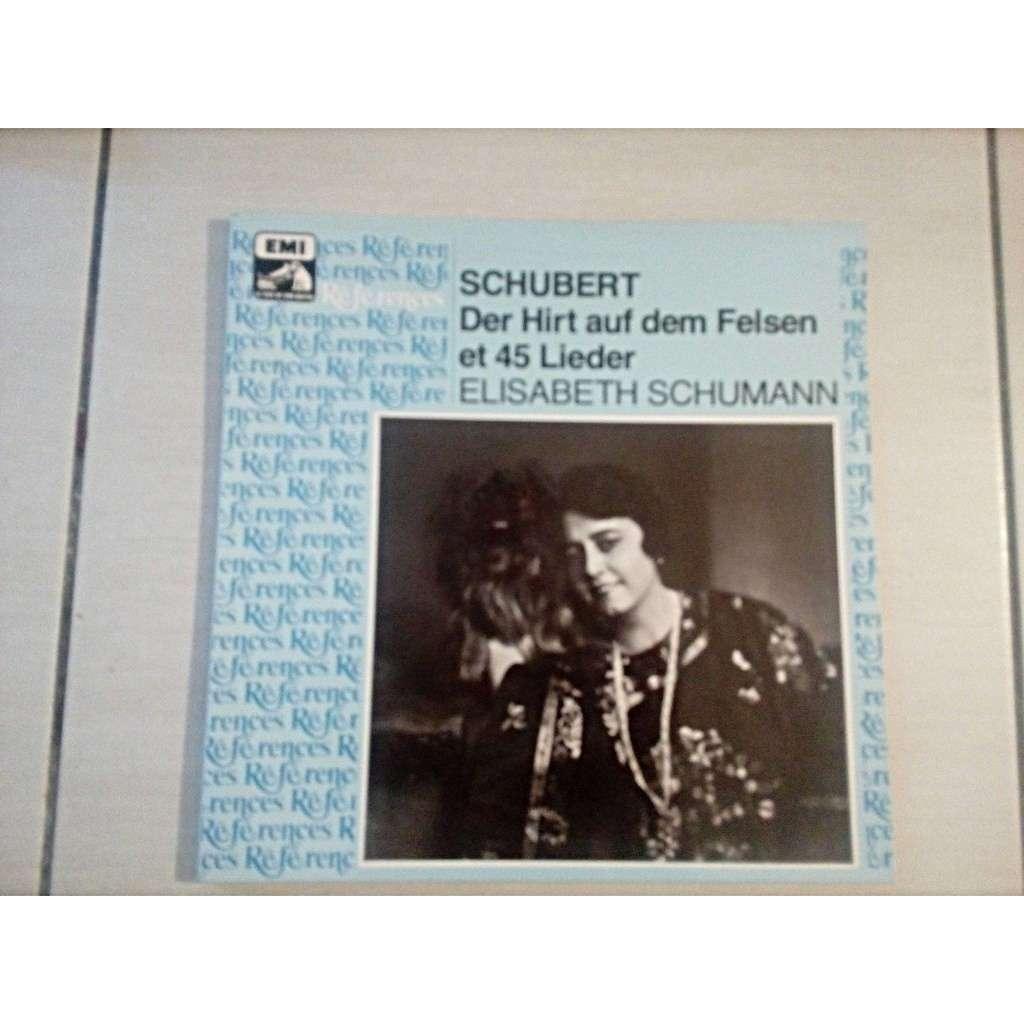 Elisabeth Schumann / Gerald Moore & George Reeves Schubert : Der Hirt auf dem Felsen & 45 Lieder