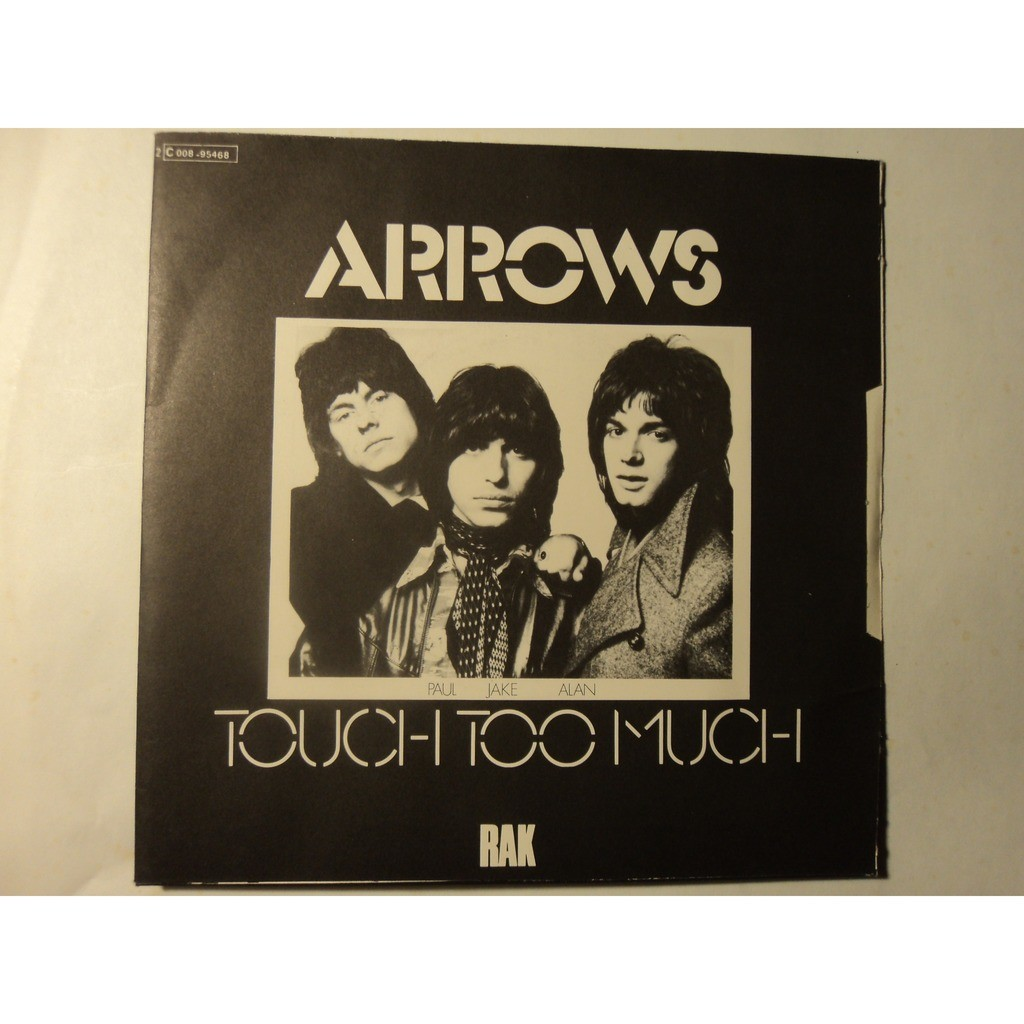ARROWS TOUCH TOO MUCH/WE CAN MAKE IT TOGETHER