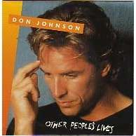 Don Johnson Other people's lives