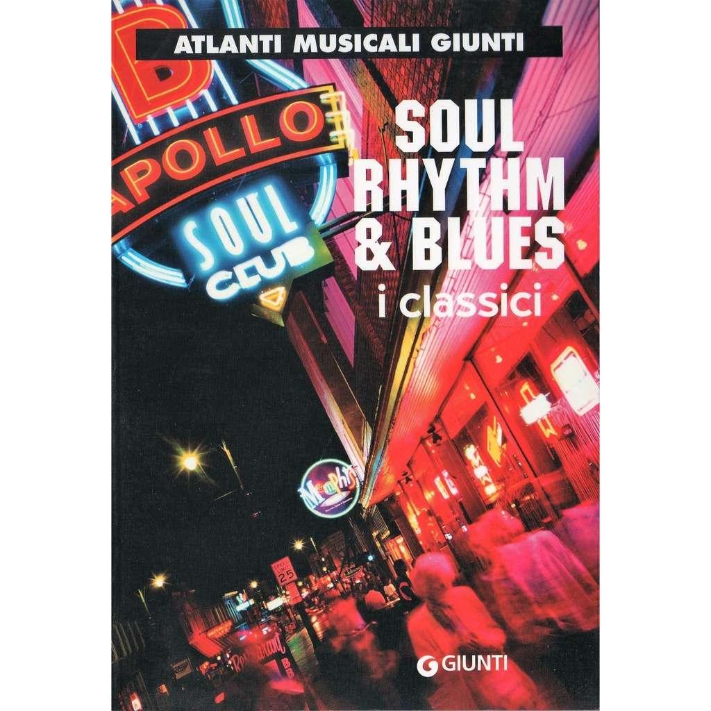 Otis Redding / Wilson Pickett / Diana Ross / Tina Soul Rhythm & Blues - I Classici (Italian 2004'Atlanti Musicali Giunti 130 pag. Discography book!)