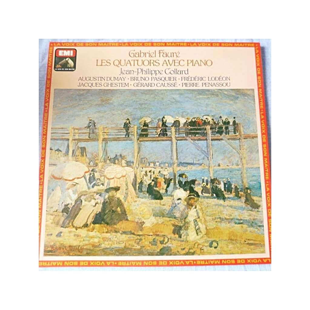 COLLARD / GHESTEM / DUMAY / PASQUIER / LODEON FAURE : Les quatuors avec piano - ( stéréo mint condition )