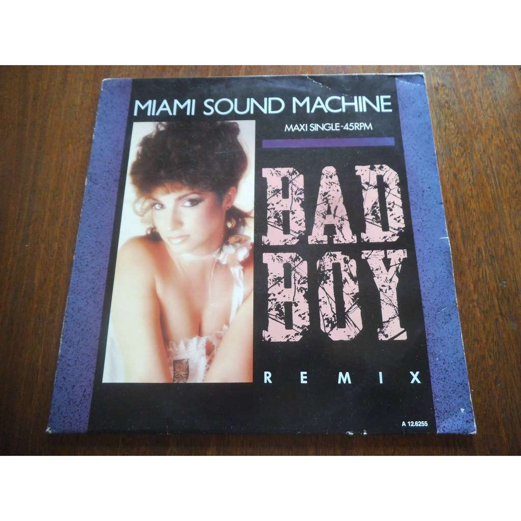 Miami sound machine bad boy