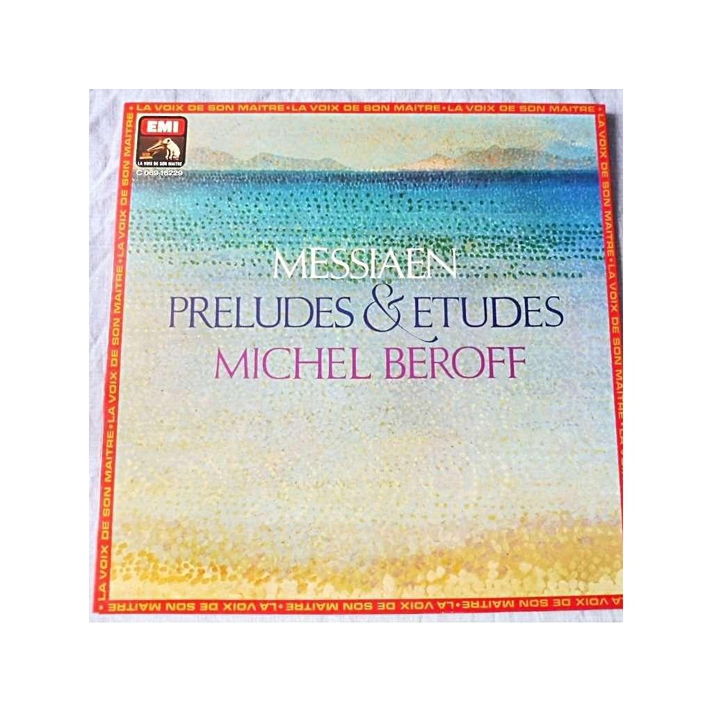 Michel Beroff Messiaen : Préludes & études - ( stéréo )