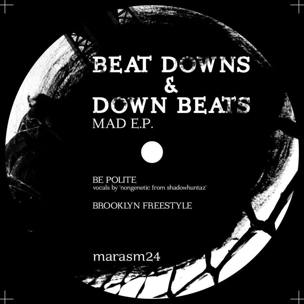 Marasm : Mad EP Beat Downs and Down Beats - LP