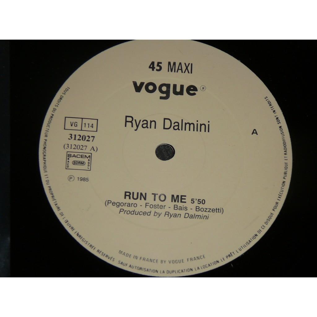 Ryan Dalmini Run To Me