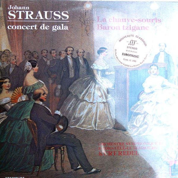 kurt redel Johann Strauss : Concert de gala