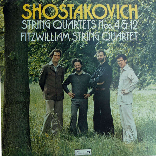 Fitzwilliam String Quartet Schostakovich : Quatuors à cordes 4 & 12