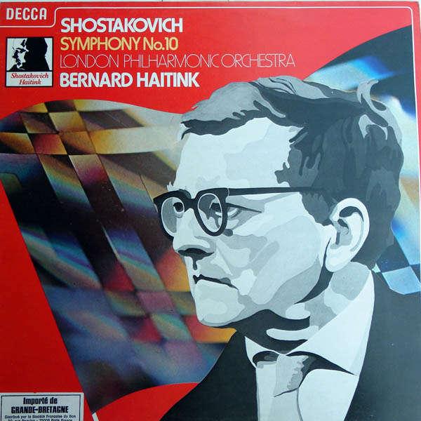 Bernard Haitink Shostakovitch : Symphonie n°10