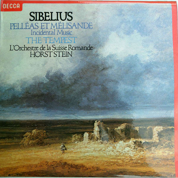 Horst Stein Sibelius : Pelléas et Mélisande