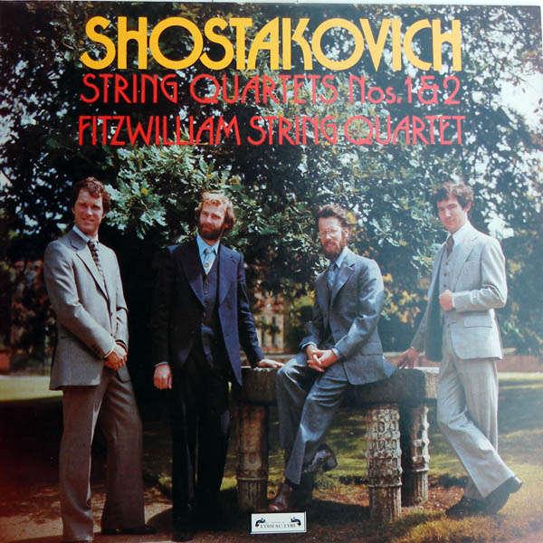 Fitzwilliam String Quartet Shostakovitch : Quatuor n°1 & 2
