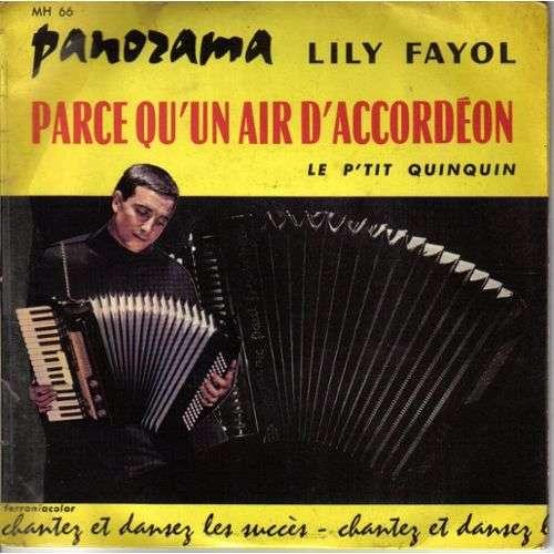 FAYOL LILY / TODD BENJAMIN parce qu'un air d'accordeon / le p'tit quinquin