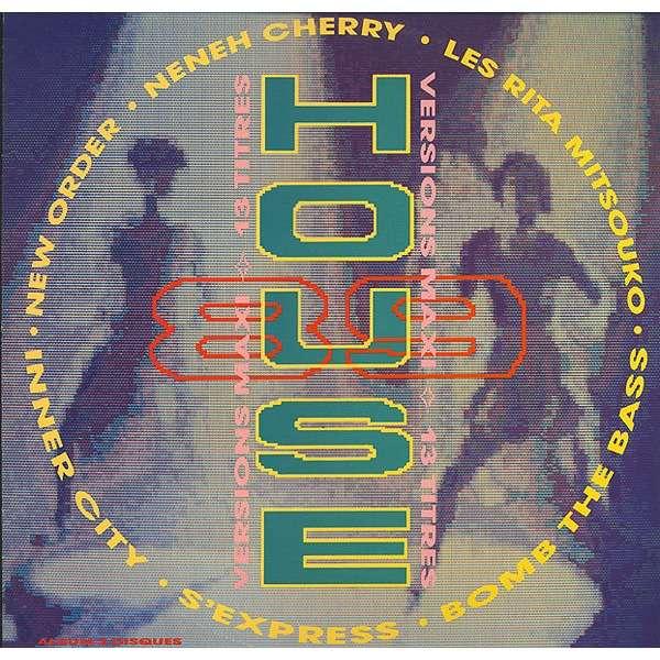 house 89 version MAXI 13 titres avec new order / s'express / neneh cherry / rita mitsouko...