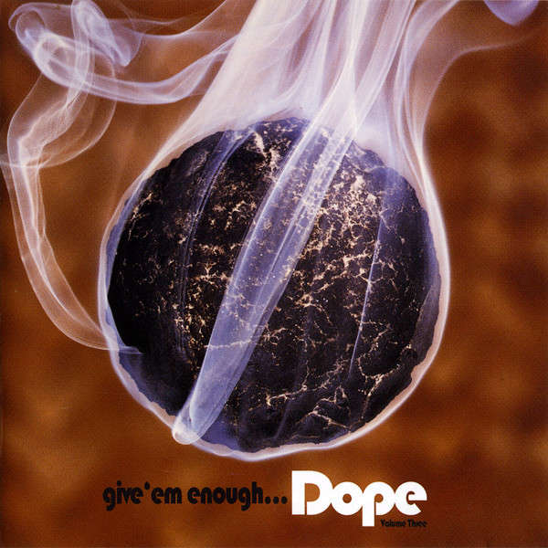 Rollercone, Spacer, Propellerheads, Basement Jaxx. Give 'em Enough Dope Volume Three