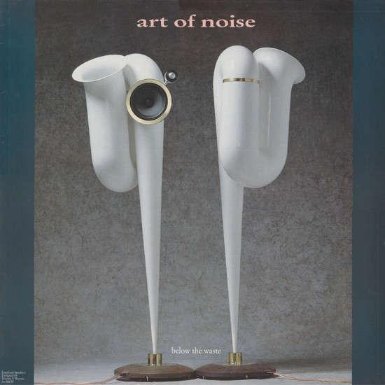 Art Of Noise Below The Waste