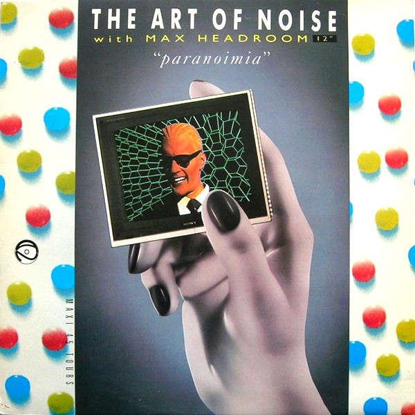 the ART OF NOISE with Max HEADROOM Paranoimia + 1