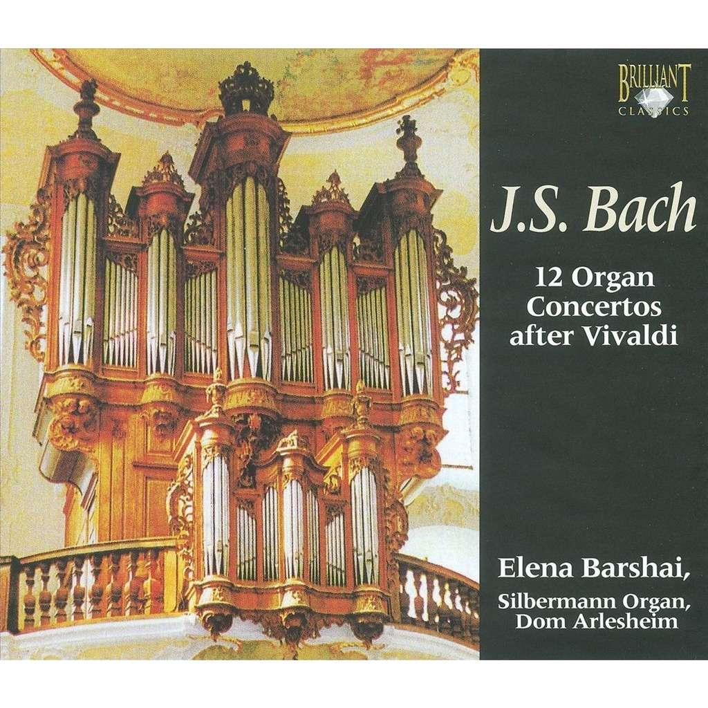 Bach, Johann Sebastian 12 Organ Concertos After Vivaldi / Elena Barshai