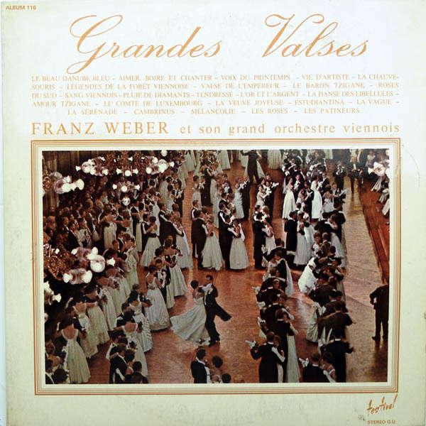 Franz Weber & son grand orchestre viennois Grandes valses