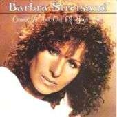 BARBRA STREISAND COMIN IN AND OUT OF YOUR LIFE / lost inside of you