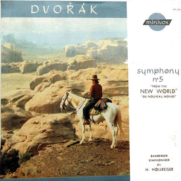 Hans Hollreiser Dvorak : Symphonie Nouveau Monde