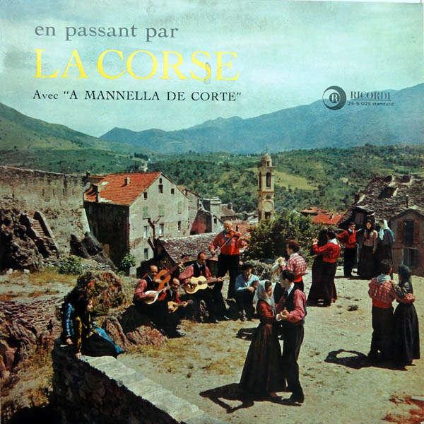 A Mannella de Corte En passant par la Corse