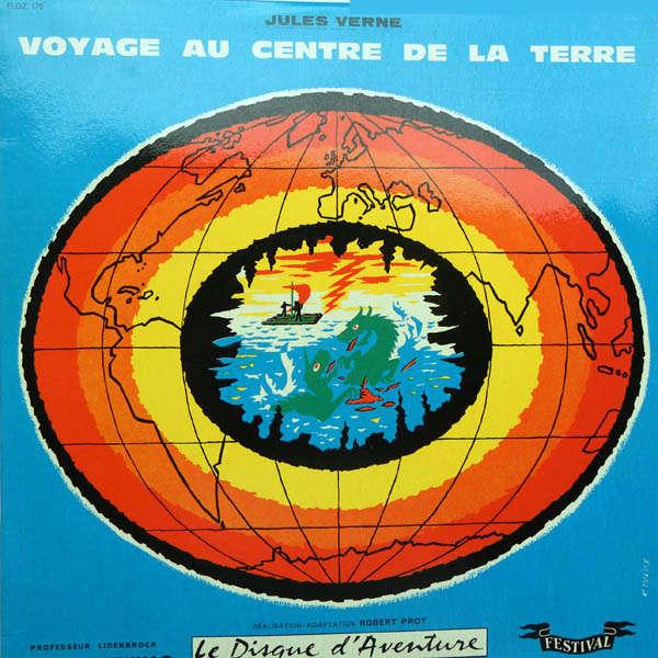 Maurice Teynac, Roland Bourdin, ... Jules verne : Voyage au centre de la terre