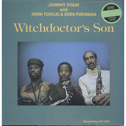 Johnny Dyani with John Tchicai & Dudu Pukwana Witchdoctor's son