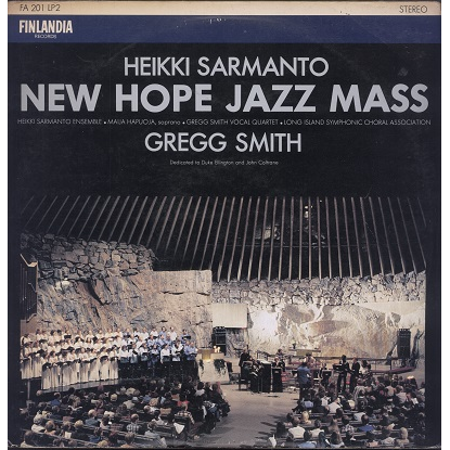 Heikki Sarmanto Ensemble New Hope Jazz Mass